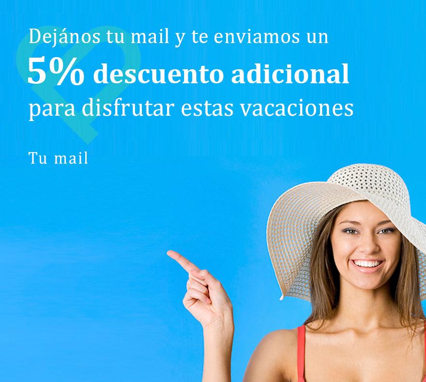 5% de descuento adicional para disfrutar estas vacaciones